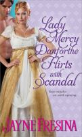 Lady Mercy Danforthe Flirts With Scandal