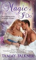"""The Magic of """"I Do"""""""