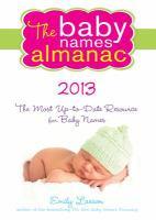 The Baby Names Almanac, 2013