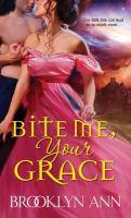 Bite Me, Your Grace