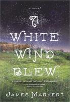 A White Wind Blew