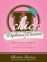 U Chic's Diploma Diaries
