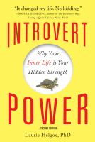Introvert power : why your inner life is your hidden strength