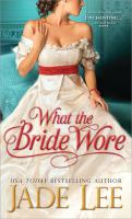 What the Bride Wore
