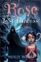 Rose And The Lost Princess