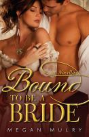 Bound to Be A Bride