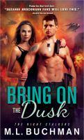 Bring on the Dusk