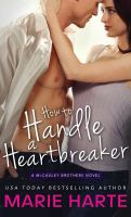 How to Handle A Heartbreaker