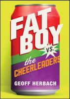 Fat Boy Vs. the Cheerleaders
