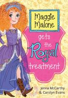 Maggie Malone Gets the Royal Treatment