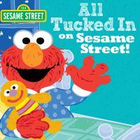 All Tucked in on Sesame Street