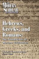 Hebrews, Greeks, and Romans