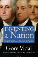 Inventing A Nation