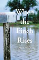 When the Finch Rises