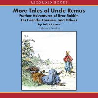 More Tales of Uncle Remus