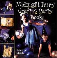 The Midnight Fairy Craft and Party Book