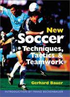 New Soccer Techniques, Tactics & Teamwork