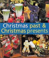 Christmas Past & Christmas Presents