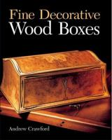 Fine Decorative Wood Boxes