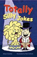 Totally Silly Jokes