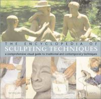 The Encyclopedia of Sculpting Techniques