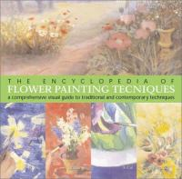 The Encyclopedia of Flower Painting Techniques