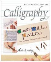 A Beginner's Art Guide Calligraphy