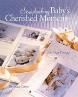 Scrapbooking Baby's Cherished Moments