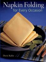 Napkin Folding for Every Occasion