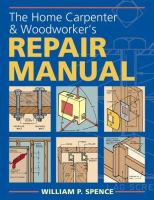 The Home Carpenter & Woodworker's Repair Manual