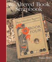 The Altered Book Scrapbook