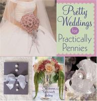 Pretty Weddings for Practically Pennies