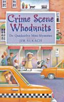 Crime Scene Whodunits