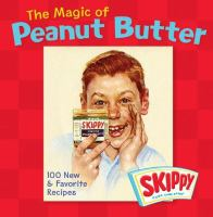 The Magic of Peanut Butter