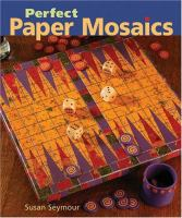 Perfect Paper Mosaics