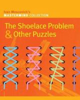 The Shoelace Problem & Other Puzzles