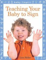 Teaching your Baby to Sign