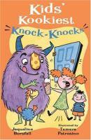 Kids' Kookiest Knock-knocks