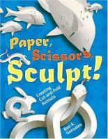 Paper, Scissors, Sculpt!