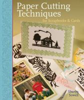 Paper Cutting Techniques for Scrapbooks & Cards
