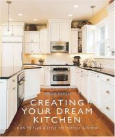 Creating your Dream Kitchen