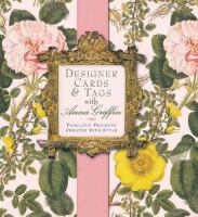 Designer Cards & Tags With Anna Griffin
