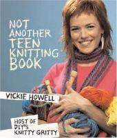 Not Another Teen Knitting Book