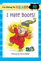 I Hate Boots!
