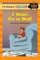 I Won't Go to Bed!