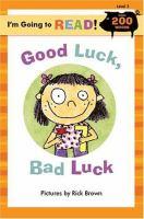 Good Luck, Bad Luck
