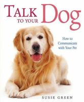 Talk to your Dog