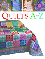 Quilts A to Z