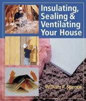 Insulating, Sealing and Ventilating your House