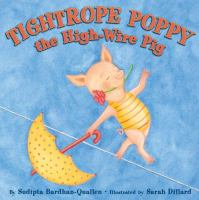 Tightrope Poppy the High-wire Pig